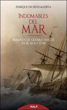 SENDAGORTA - RIALP - INDOMABLES DEL MAR