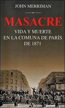 SIGLO XXI - MASACRE COMUNA DE PARIS