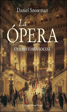 SIRUELA - LA OPERA UNA HISTORIA SOCIAL