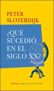 SIRUELA - QUE SUCEDIO EN EL SIGLO XX
