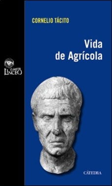 TACITO - CATEDRA - VIDA DE AGRICOLA