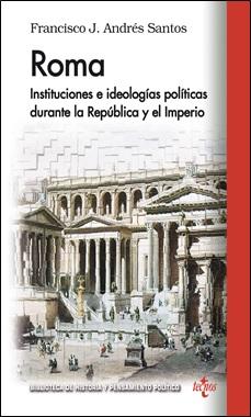 TECNOS - ROMA. INSTITUCIONES E IDEOLOGIAS POLITICAS
