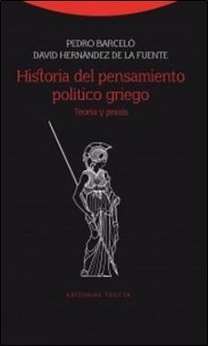 TROTTA - HISTORIA PENSAMIENTO POLITICO GRIEGO BARCELO