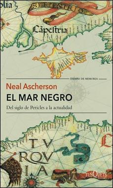 TUSQUETS - EL MAR NEGRO - NEAL ASCHERSON